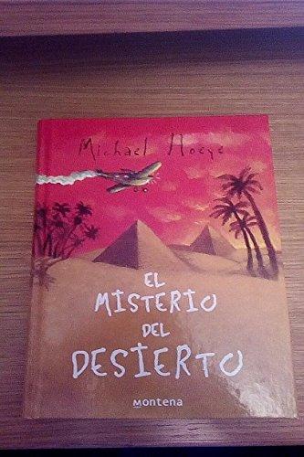 EL MISTERIO DEL DESIERTO: Michael Hoeye