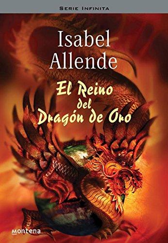 9788484412076: El reino del Dragón de Oro (Memorias del Águila y del Jaguar 2) (Serie Infinita)