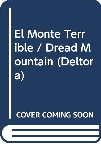 9788484412120: Monte terrible, el (Deltora)