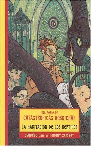 9788484412175: La habitacion de los reptiles (Series Of Unfortunate Events) (Spanish Edition)