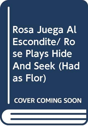 Rosa Juega Al Escondite/ Rose Plays Hide And Seek (Hadas Flor) (Spanish Edition) (8484412482) by Barker, Cicely Mary