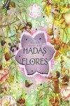 9788484412663: Mundo secreto de las hadas Flores, el (Hadas Flores Cuentos)