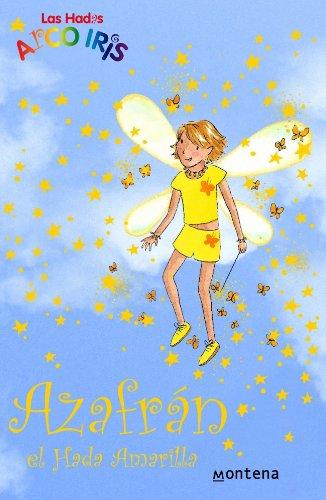 9788484412694: Azafran, El Hada Amarilla / Sunny the Yellow Fairy (Rainbow Magic) (Spanish Edition)