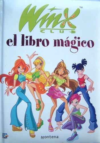 9788484412717: Libro magico, el - winx club