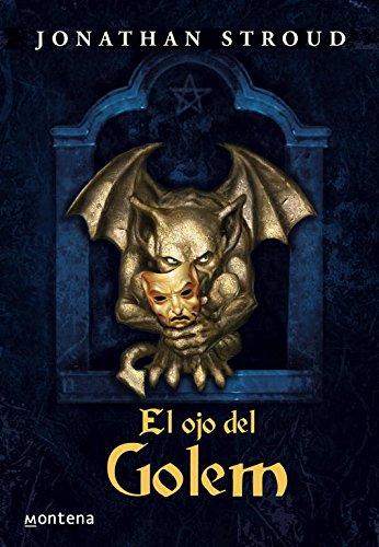 9788484412809: El ojo del Golem (Bartimeo 2) (Serie Infinita)