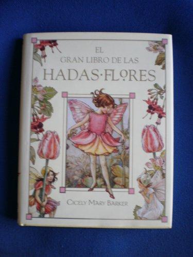 9788484412984: El Gran Libro De Las Hadas Flores/ the Great Book of the Flower Fairies (Spanish Edition)