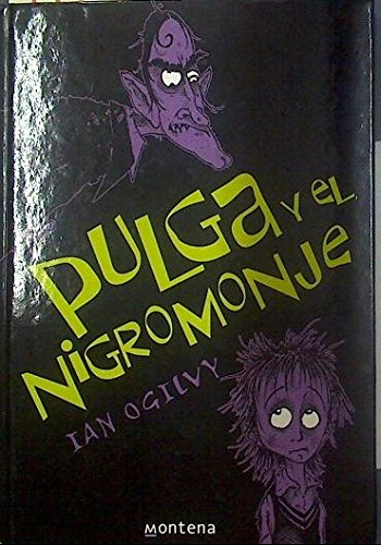 9788484413103: Pulga y el Nigromonje/ Measle and The Wrathmonk (Spanish Edition)