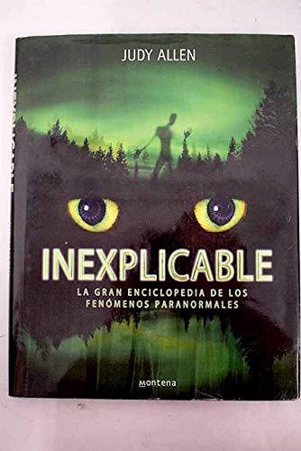 9788484413387: Inexplicable - la gran enciclopedia de los fenomenos paranormales (Libro Ilustrado)