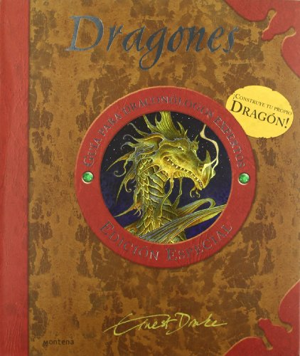 9788484413479: Dragones/ Tracking and Taming Dragons: Guia Para Draconologos Expertos/ A Guide For Beginners (Spanish Edition)