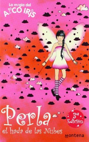 9788484413707: Perla, el hada de las nubes / Pearl the Cloud Fairy (Rainbow Magic) (Spanish Edition)