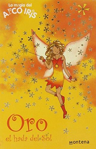 9788484413714: Oro, el hada del sol / Gold, the Fairy's Sun (Rainbow Magic) (Spanish Edition)
