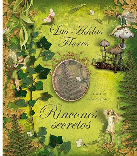 9788484413844: Las Hadas Flores. Rincones secretos