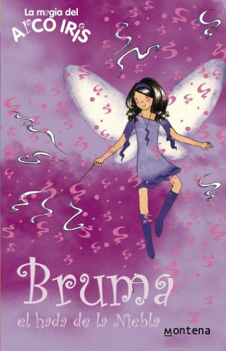 9788484414100: Bruma, el hada de la Niebla / Evie, The Mist Fairy (La Magia Del Arco Iris: Las Hadas Del Tiempo / the Magic of the Rainbow: Wheather Fairies) (Spanish Edition)