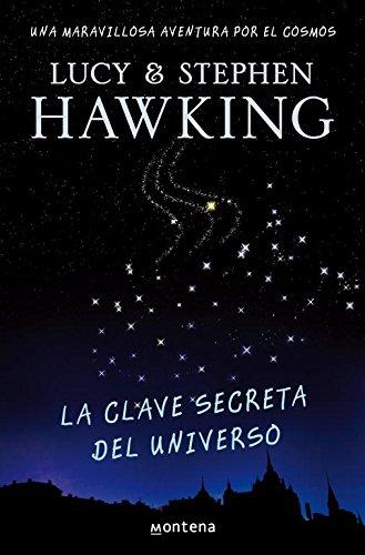9788484414216: La clave secreta del universo (La clave secreta del universo 1): Una maravillosa aventura por el cosmos (SERIE INFINITA)