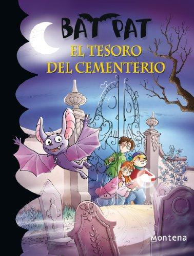 Bat Pat 1: el tesoro del cementerio (Serie Bat Pat) - Pavanello, Roberto