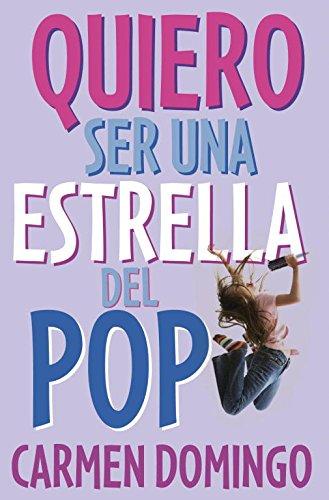 Quiero ser una estrella del pop / I Want to Be a Pop Star (Chicas / Girls): Soriano, ...