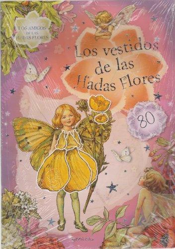 Los vestidos de las Hadas Flores/ Dress up (Los Amigos De Las Hadas Flores/ Flower Fairies) (Spanish Edition) (8484414795) by Cicely Mary Barker