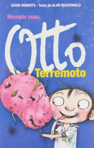 9788484414889: ¡Menudo asco, Otto Terremoto!