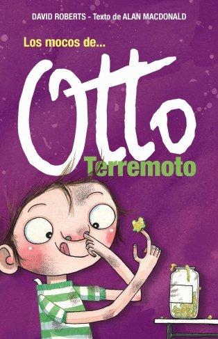 9788484414896: Los mocos de Otto Terremoto