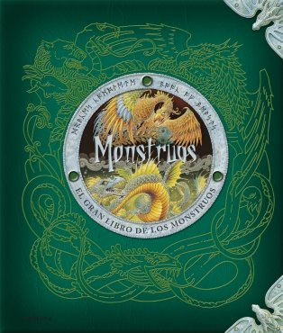 9788484415466: Monstruos / Monsterology: El gran libro de los monstruos / The Complete Book of Monstrous Beasts (Spanish Edition)