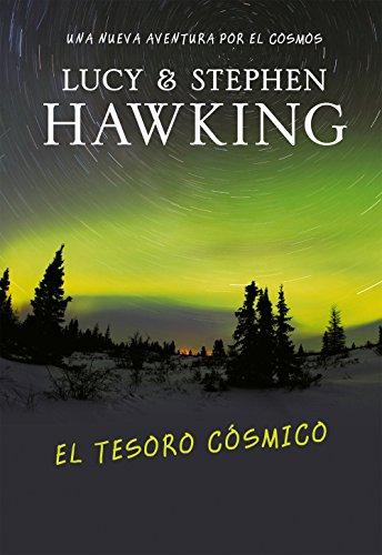 9788484415558: El tesoro cósmico (La clave secreta del universo 2): Una nueva aventura por el cosmos (Serie Infinita)