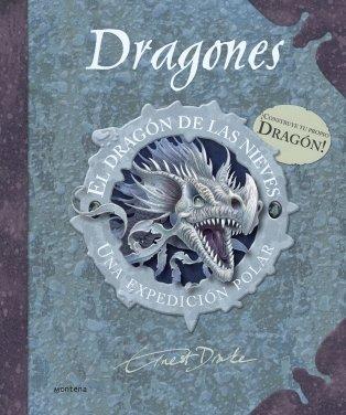 9788484415572: El dragon de las nieves/ The Frost Dragon Species Guide: Una expedicion polar/ A Polar Expedition (Spanish Edition)