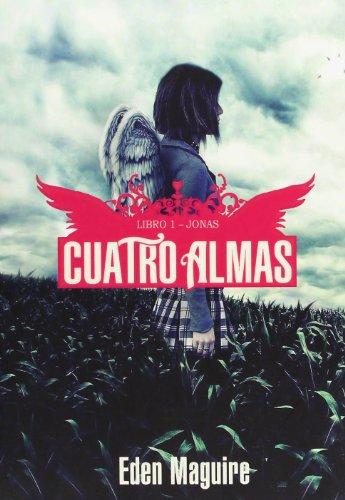9788484415763: Jonas (Cuatro Almas/ Beautiful Dead) (Spanish Edition)
