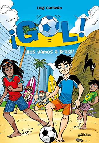 9788484415916: Nos vamos a Brasil! / We are Going to Brazil! (Gol! / Goal!) (Spanish Edition)