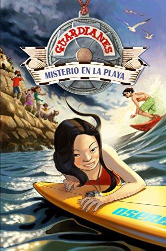 Misterio en la playa / Mystery at the Beach (Guardianes / Guardians): Ranada, Marta ...