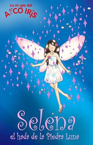 9788484416524: Selena, el hada de la piedra lunar (La magia del arcoiris 20)