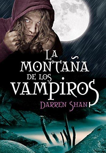9788484416791: La montana de los vampiros / Vampire Mountain (El Circo De Los Extranos / Cirque Du Freak) (Spanish Edition)