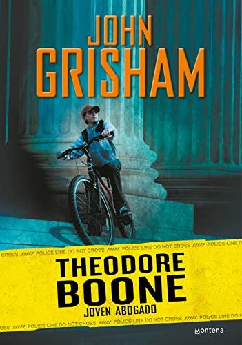 Theodore Boone, Joven Abogado / Theodore Boone,: Grisham, John