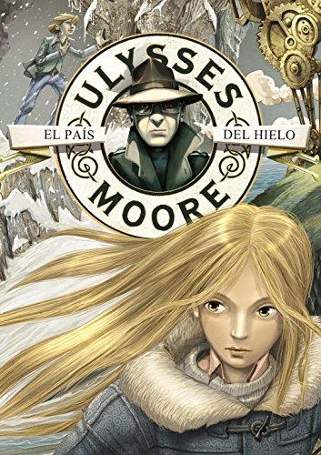 9788484416951: El pais del hielo / The Ice Land (Ulysses Moore) (Spanish Edition)