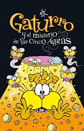 9788484417040: Gaturro y el misterio de las cinco Ágatas (Gaturro 1) (Jóvenes lectores)