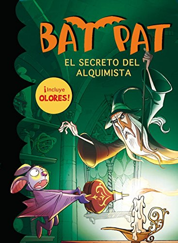 9788484417064: Bat Pat: el secreto del alquimista (libro de olores) (Bat Pat. Olores)