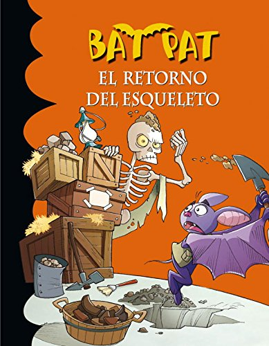 9788484417484: El retorno del esqueleto / The Return Of The Skeleton (Bat Pat) (Spanish Edition)