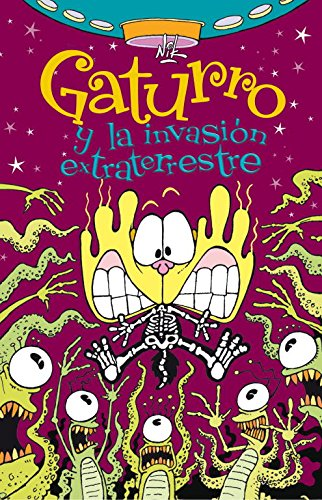 9788484417606: GATURRO Y LA INVASION EXTRATERRESTRE