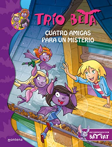 9788484417675: Cuatro amigas para un misterio (Trío Beta 1) (Bat Pat)