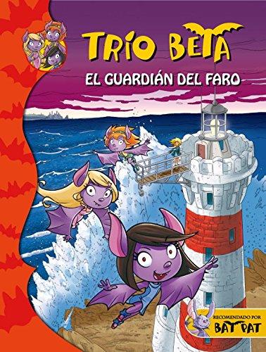9788484417682: El guardián del faro (Trío Beta 2)