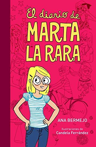 9788484418023: Diario De Marta La Rara, La ( Ed.Ilustra (Jóvenes lectores)