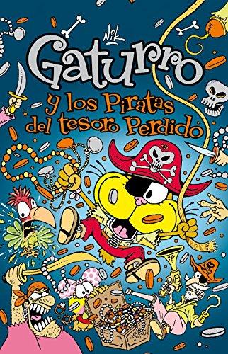 9788484418030: Gaturro Y Los Piratas Del Tesoro Perdido (Jóvenes lectores)