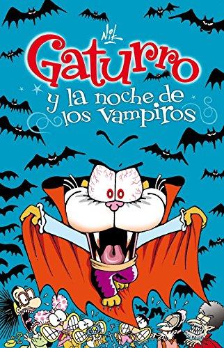 9788484418047: Gaturro y la noche de los vampiros (Gaturro 6)
