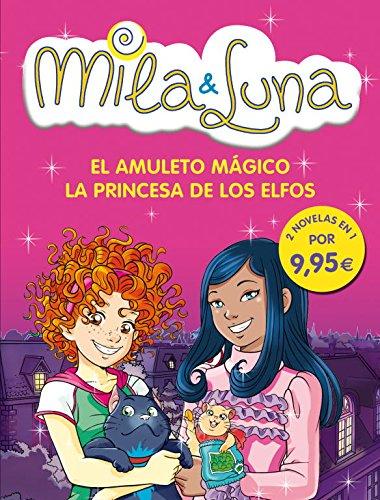 9788484418368: El amuleto mágico / La princesa de los elfos (Mila & Luna 3 y 4)