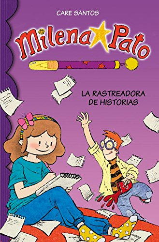 9788484418665: La rastreadora de historias / The story tracker (Milena Pato) (Spanish Edition)
