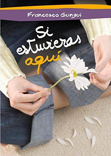 9788484418702: Si estuvieras aqui / If you were here (Spanish Edition)