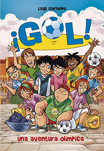9788484418993: Una aventura olímpica (Serie ¡Gol! 14)