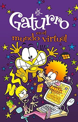 9788484419013: Gaturro en el mundo virtual (Gaturro 7) (Jóvenes lectores)