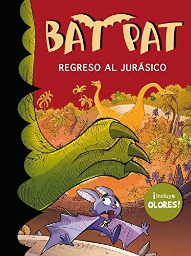 9788484419082: Regreso al jurásico (Bat Pat. Olores 5)