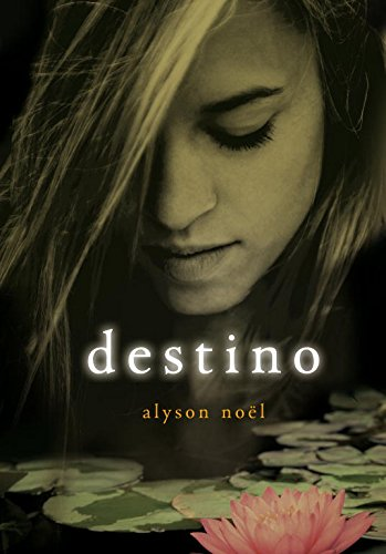 Destino (Eternidad 6): Noel,Alyson