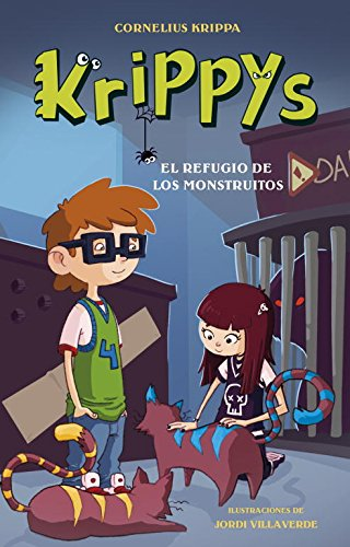 9788484419501: El refugio de los monstruitos / The refuge of the little monsters (Krippys) (Spanish Edition)
